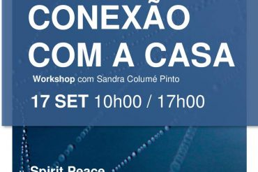 """Workshop """"Conexão com a casa"""""""
